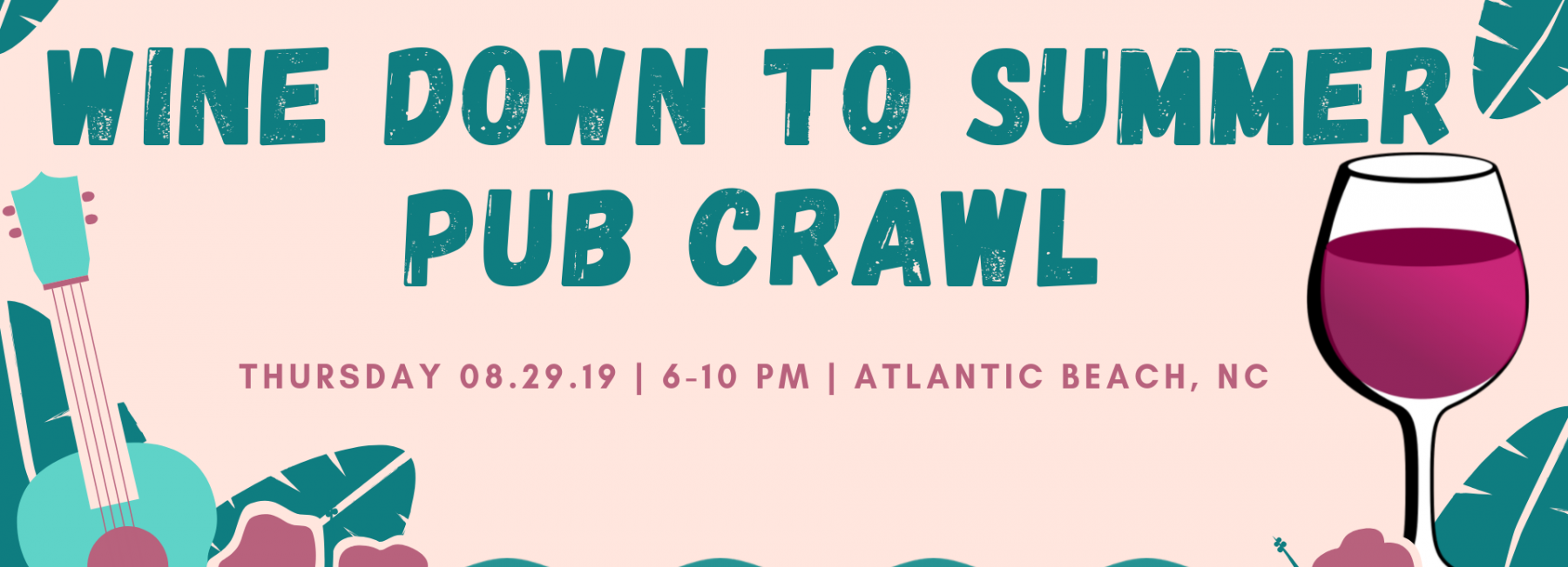 Wine Down to Summer Pub Crawl