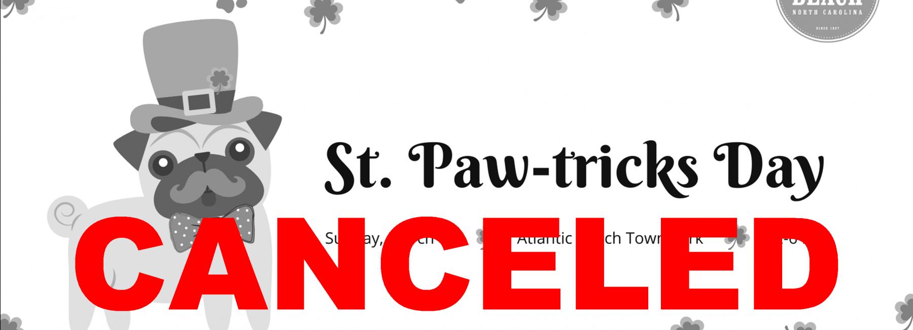 Canceled- St. Paw-tricks Day